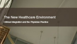 Clinical Integration and the Physician Practice